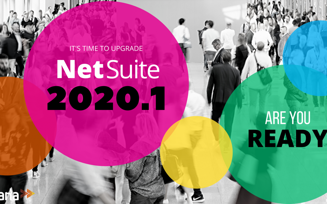 NetSuite 2020 Release 1: What to Expect